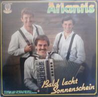 Atlantis - Bald Lacht Sonnenschein