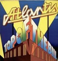 Atlantis - Top of the Bill