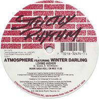 Atmosphere Featuring Winter Darling - Loving Higher