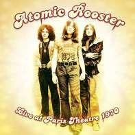 Atomic Rooster - Live At Paris..