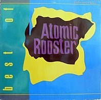 Atomic Rooster - The Best Of