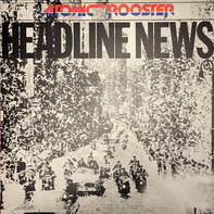 Atomic Rooster - Headline News