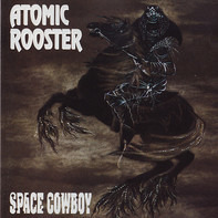 Atomic Rooster - Space Cowboy