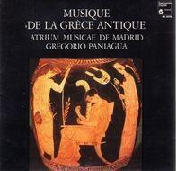 Atrium Musicae De Madrid / Gregorio Paniagua - Musique De La Grèce Antique