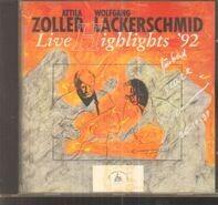 Attila Zoller / Wolfgang Lackerschmid - Live Highlights '92