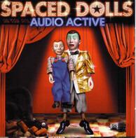 Audio Active - Spaced Dolls