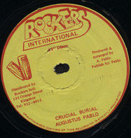 Augustus Pablo - Crucial Burial / Sound Of Promotion
