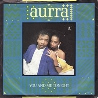 Aurra - You And Me Tonight