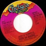 Austin Roberts - Keep On Singing