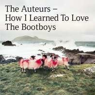 Auteurs - How I Learned To Love..