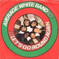 Average White Band - Let's Go Round Again