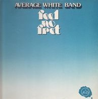 Average White Band - Feel No Fret