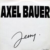 Axel Bauer - Jessy