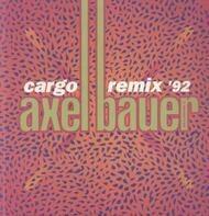 Axel Bauer - Cargo Remix '92