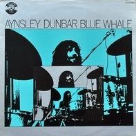 Aynsley Dunbar / Blue Whale - Blue Whale