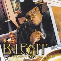 B-Legit - Hempin' Ain't Easy