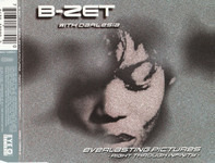 B-Zet With Darlesia Cearcy - Everlasting Pictures -Right Through Infinity-