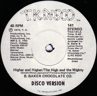 B. Baker Chocolate Co. - Higher And Higher / The High And The Mighty