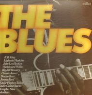 B.B. King, Lightnin Hopkins, John Lee Hooke - The Blues