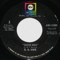 B.B. King - Guess Who / Better Lovin' Man
