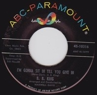 B.B. King - I'm Gonna Sit In Till You Give In / You Ask Me