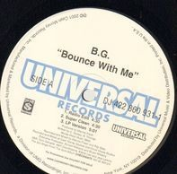 B.G. - Bounce With Me