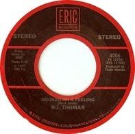 B.J. Thomas - Hooked On A Feeling / Raindrops Keep Fallin' On My Head