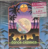 B.T. Express - Express / Do It ('Til You're Satisfied)