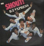 B.T. Express - Shout