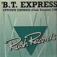 B.T. Express - Uptown Express