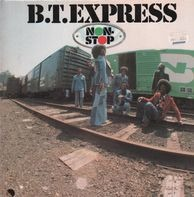 B.T.Express - Non Stop