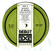 B.V.S.M.P. - Be Gentle