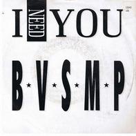 B.V.S.M.P. - I Need You