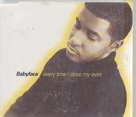 Babyface - everytime i close my eyes
