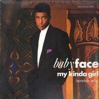 Babyface - My Kinda Girl (Scratch Mix)