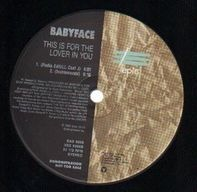Babyface - This Is For The Lover In You