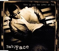 Babyface - This is for the Lover in You (Promo)