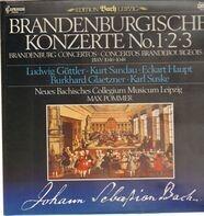 Bach/ Neues Collegium Musicum Leipzig , Max Pommer - Brandenburgische Konzerte No. 1,2 und 3