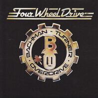 Bachman-Turner Overdrive - Four Wheel Drive