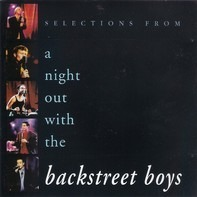 Backstreet Boys - Selections From A Night Out With The Backstreet Boys