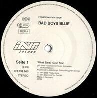 Bad Boys Blue - What Else?