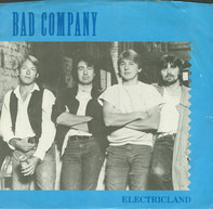 Bad Company - Electricland