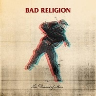Bad Religion - The Dissent Of Man