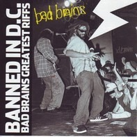Bad Brains - Banned In D.C.: Bad Brains Greatest Riffs