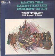 Balakirev / Glazunov / Rachmaninov // Yevgeny Svetlanov - Tamar / Stenka Razin / The Cliff