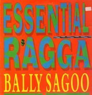 Bally Sagoo - Essential Ragga