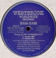 Bam Bam - King Of The Underground