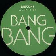 Bang Bang - Silicone