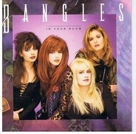Bangles - In Your Room