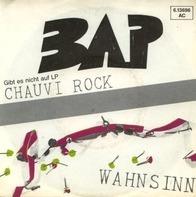 Bap - Chauvi Rock / Wahnsinn